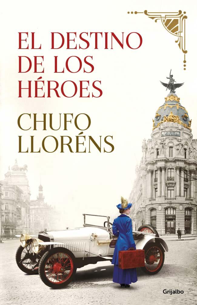 El destino de los héroes, de Chufo LLorens
