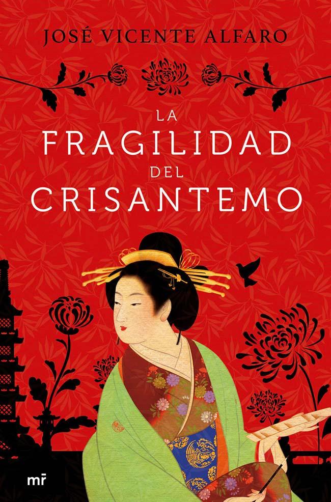 La fragilidad del crisantemo, de José Vicente Alfaro