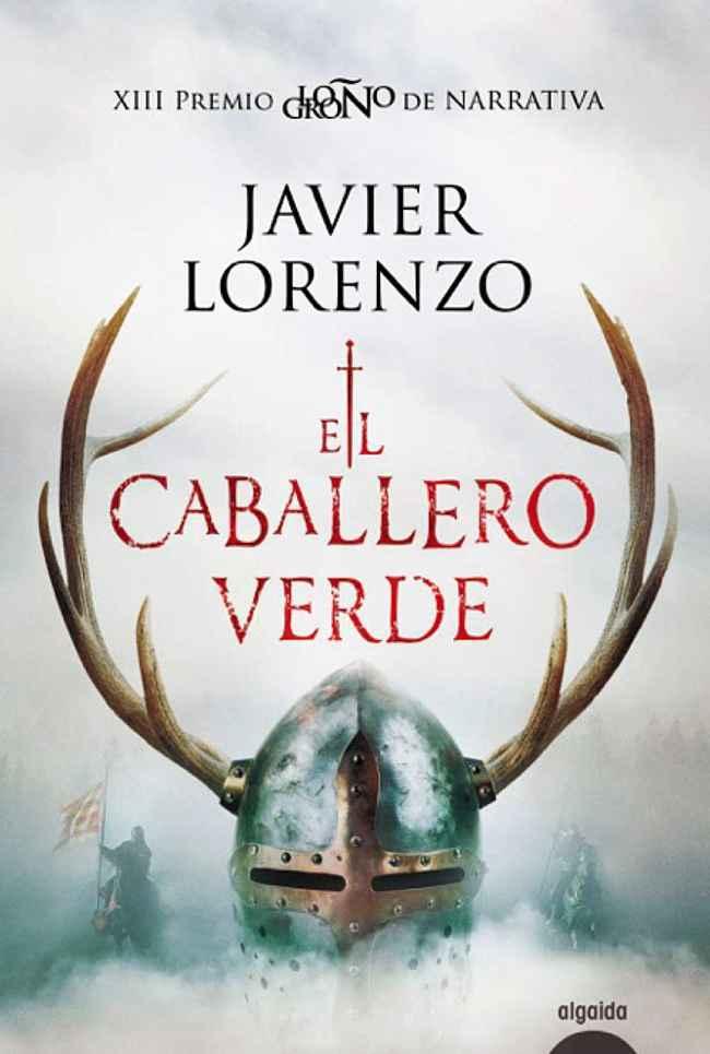 El caballero verde, de Javier Lorenzo