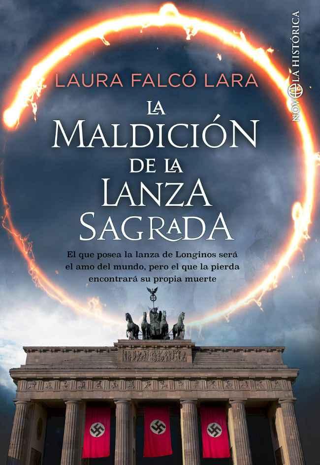 La maldición de la lanza sagrada, de Laura Falcó