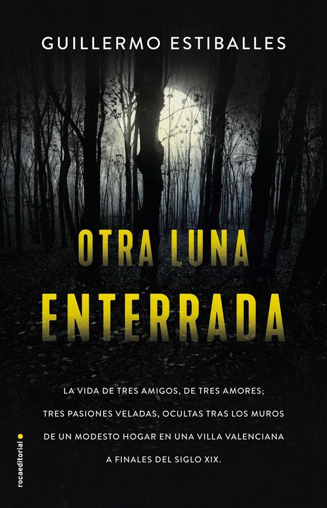 Otra luna enterrada, de Guillermo Estiballes