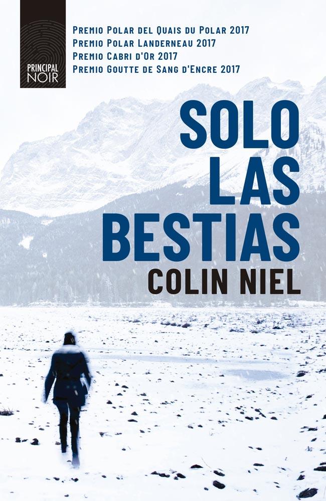 Sólo las bestias, de Colin Niel