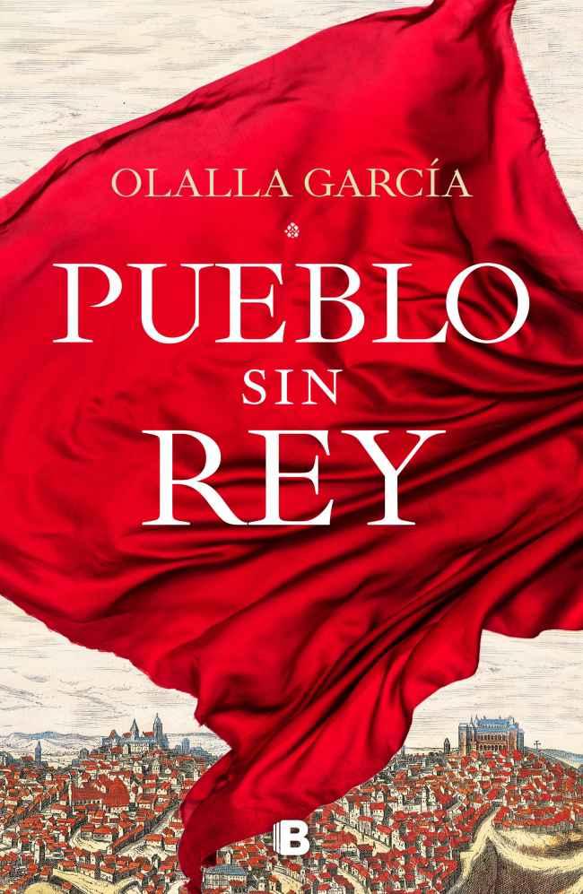 Pueblo sin rey, de Olalla García