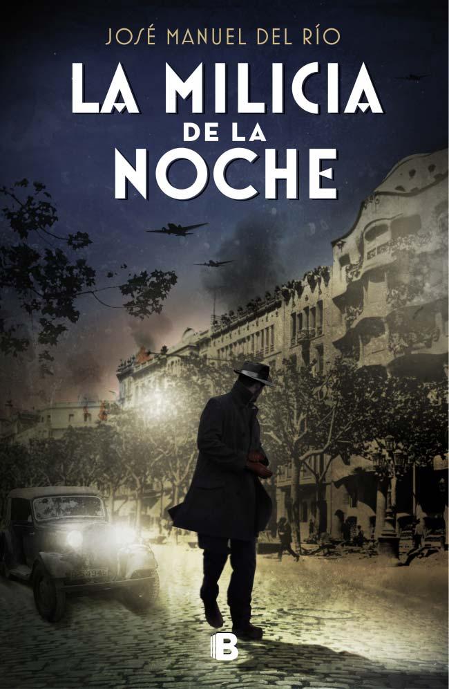 La milicia de la noche, de José Manuel del Río