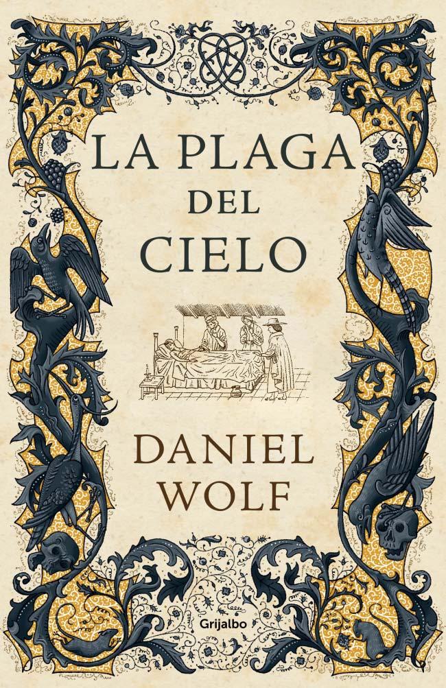 La plaga del cielo, de Daniel Wolf