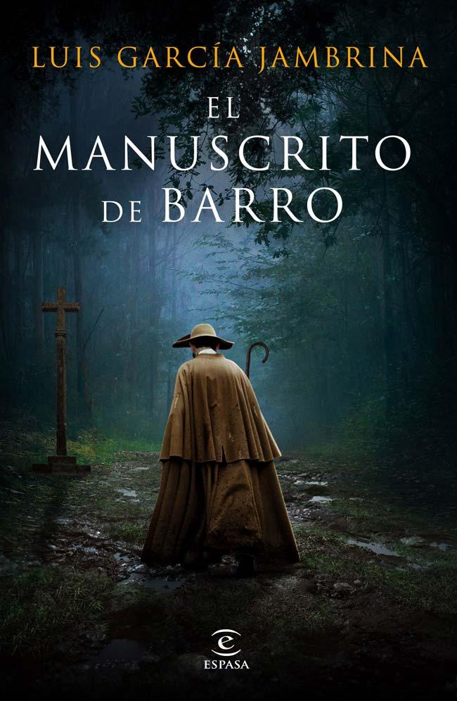 El manuscrito de barro, de Luis García Jambrina