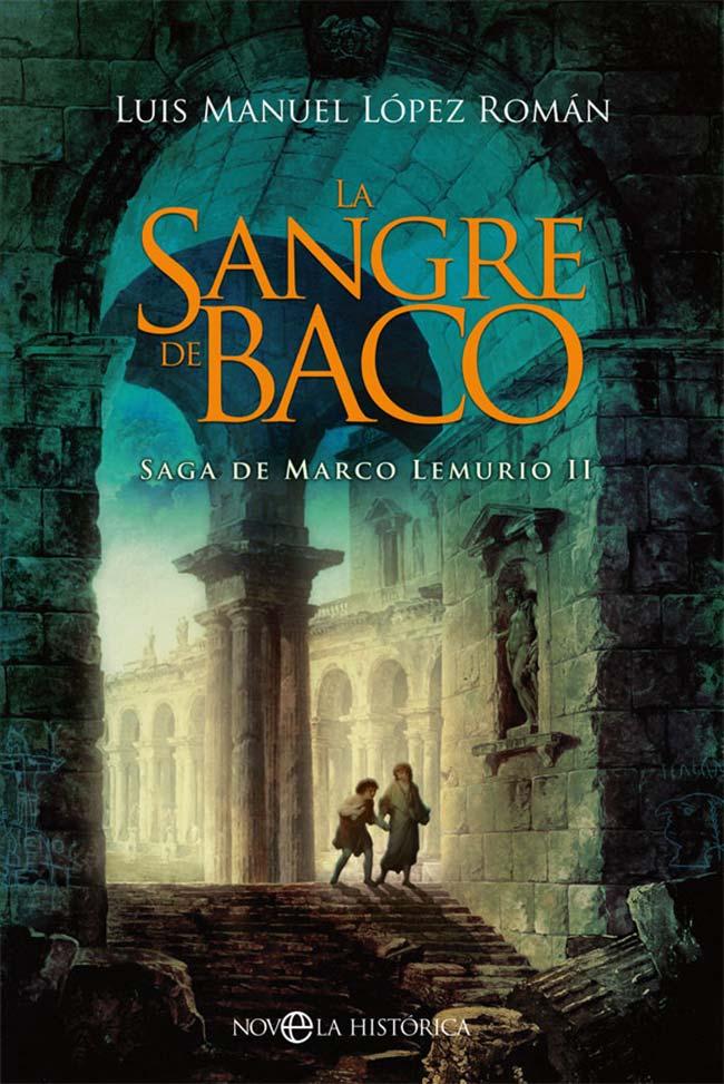 La sangre de Baco, de Luis Manuel López