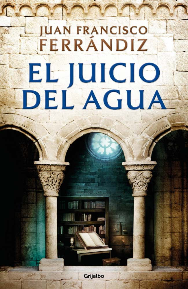 El juicio del agua, de Juan Francisco Ferrándiz