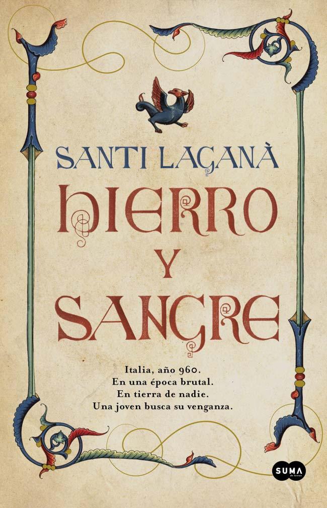 Hierro y sangre, de Santi Laganà