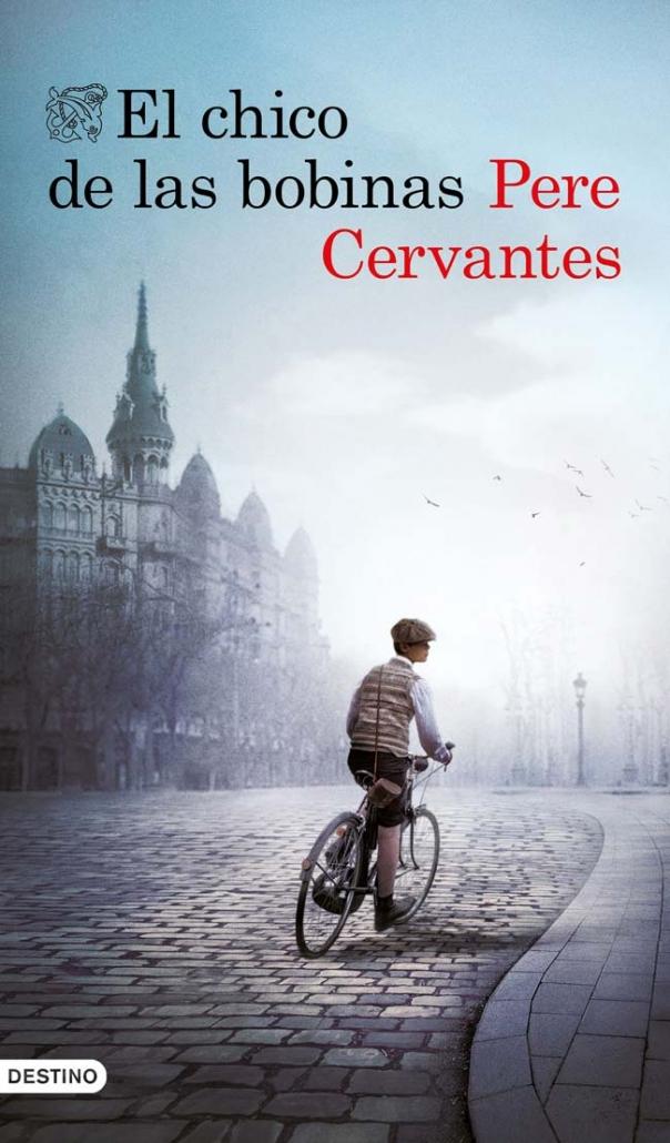 El chico de las bobinas, de Pere Cervantes