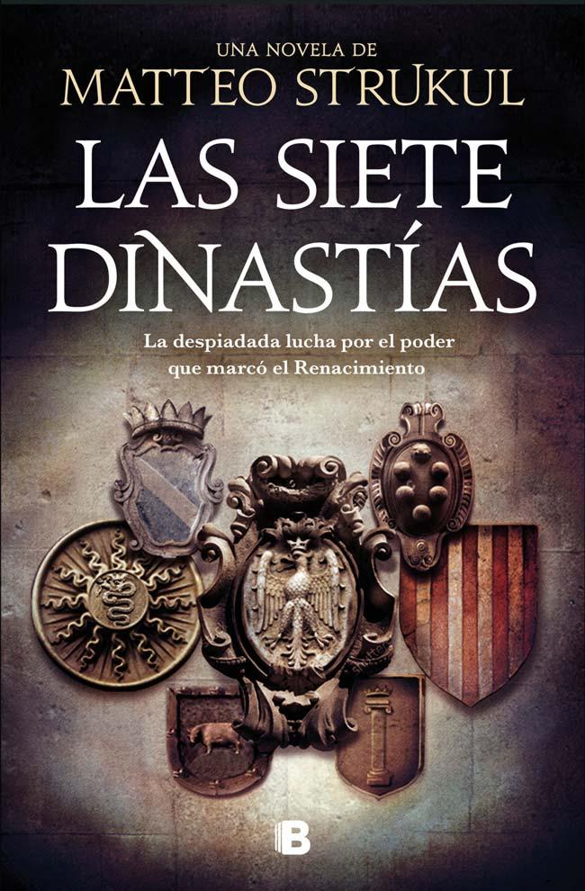 Las siete dinastías, de Matteo Strukul