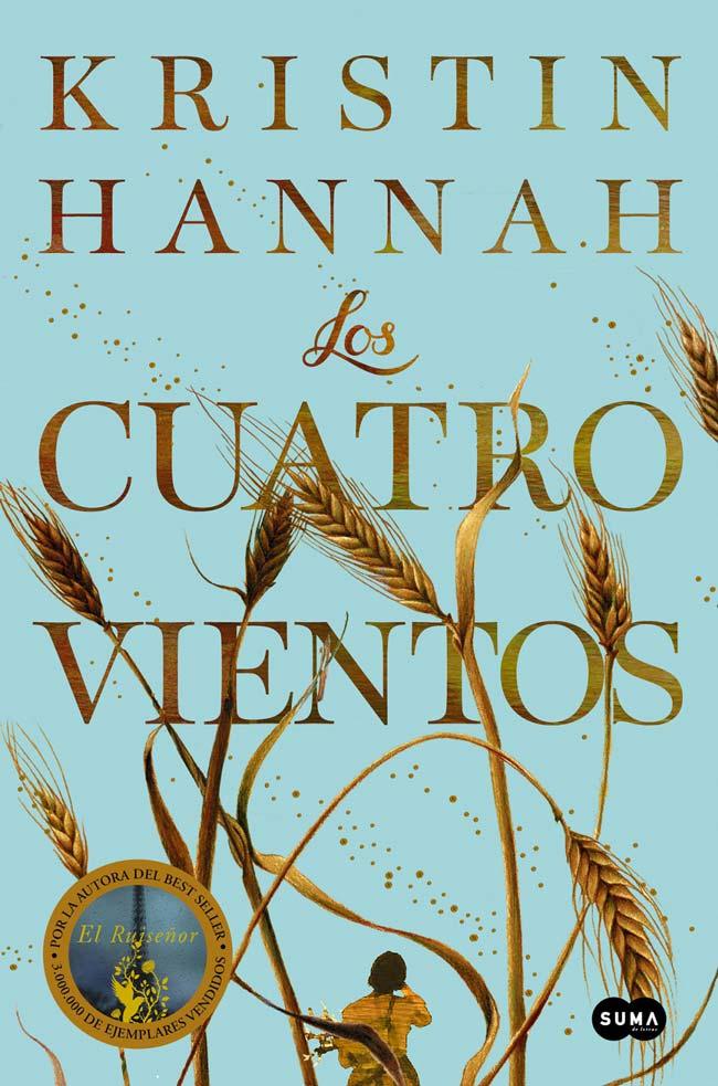 Los cuatro vientos, de Kristin Hannah
