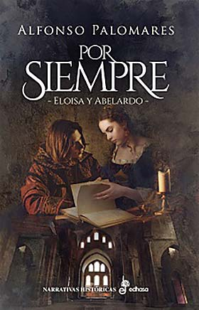 Por siempre -Eloísa y Abelardo-, de Alfonso S. Palomares