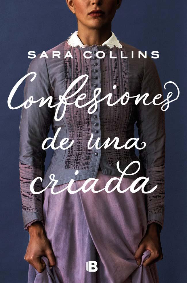 Confesiones de una criada, de Sara Collins